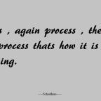 Process, process Process