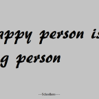 A happy person is a strong person.