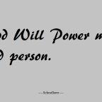 A GOOD WILL POWER MAKES A GOOD PERSON.